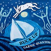 Buck Up by Carsie Blanton