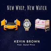 New Whip, New Watch de Kevin Brown