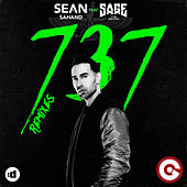737 (Remixes) by Sean Sahand