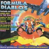 Felices y Juntos by Formula Diablos