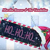 Ho Ho Ho von Martha and the Vandellas