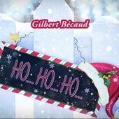 Ho Ho Ho von Gilbert Becaud