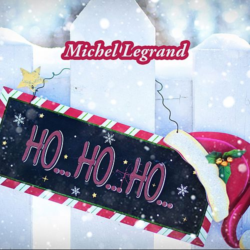 Ho Ho Ho de Michel Legrand