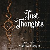 Just Thoughts by Lance Allen