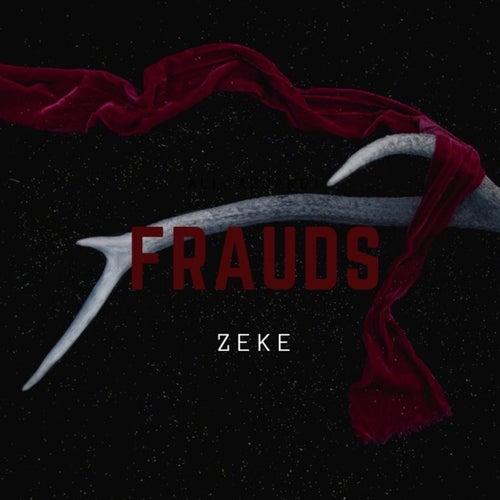Frauds by Zeke
