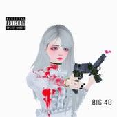 Big 40 by D-Loc