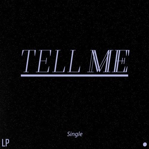 Tell Me de LP