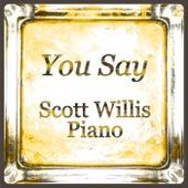 You Say di Scott Willis Piano