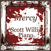 Mercy by Scott Willis Piano