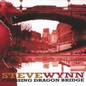 Crossing Dragon Bridge by Steve Wynn