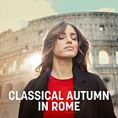 Classical Autumn In Rome de Various Artists