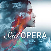 Sad Opera von Various Artists