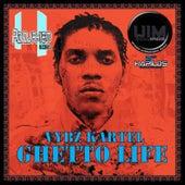 Ghetto Life by VYBZ Kartel