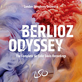 Berlioz Odyssey: The Complete Colin Davis Recordings von London Symphony Orchestra