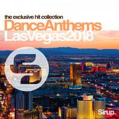 Sirup Dance Anthems Las Vegas 2018 von Various Artists