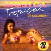Música Tropical de Colombia (Vol. 18) de Various Artists