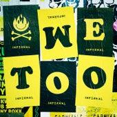 #WeToo von Infernal