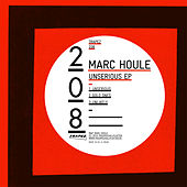 Unserious EP de Marc Houle