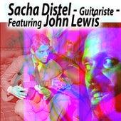 Sacha Distel - Guitariste - Featuring John Lewis von Sacha Distel