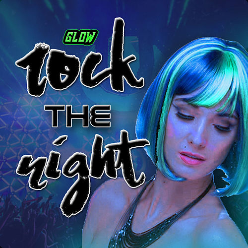 Rock the Night von Glow