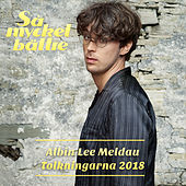 Så mycket bättre 2018 - Tolkningarna von Albin Lee Meldau