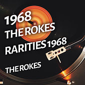 The Rokes - Rarities 1968 di The Rokes