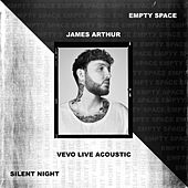 Empty Space / Silent Night - Vevo Live Acoustic de James Arthur