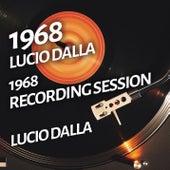 Lucio Dalla - 1968 Recording Session de Lucio Dalla