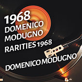 Domenico Modugno - Rarities 1968 von Domenico Modugno