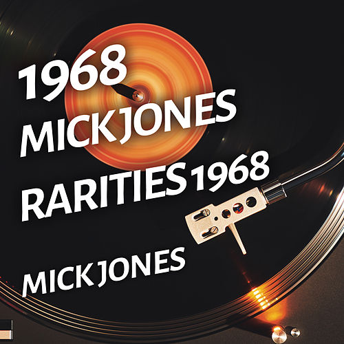 Mick Jones - Rarities 1968 de Foreigner