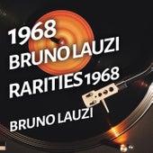 Bruno Lauzi - Rarities 1968 by Bruno Lauzi