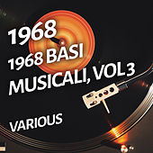 1968 Basi musicali, Vol 3 di Various Artists