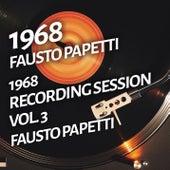 Fausto Papetti - 1968 Recording Session, Vol. 3 by Fausto Papetti