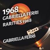 Gabriella Ferri - Rarities 1968 de Gabriella Ferri