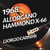 All'organo Hammond X-66 de Giorgio Carnini