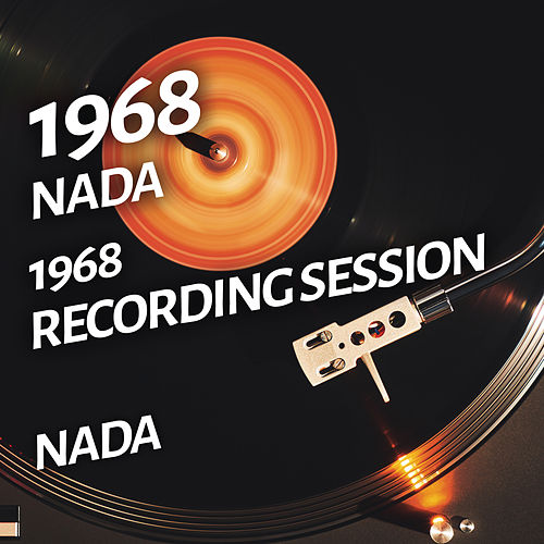 Nada - 1968 Recording Session de Nada
