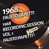 Fausto Papetti - 1968 Recording Session, Vol. 1 de Fausto Papetti