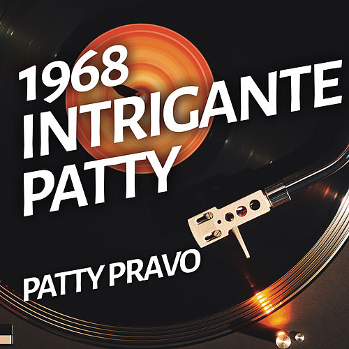 Intrigante Patty de Patty Pravo