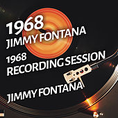 Jimmy Fontana - 1968 Recording Session by Jimmy Fontana