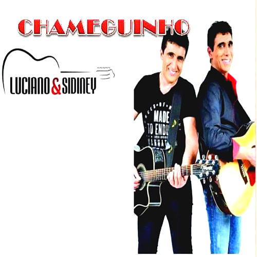 Chameguinho by Luciano