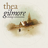 Strange Communion Deluxe Edition by Thea Gilmore