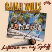 Lipstick on My Spliff by Rajah Wills
