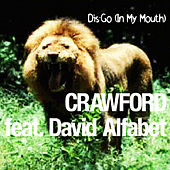 Dis-Go (In My Mouth) de Crawford (Hip-Hop)