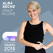 Crazy In Love (Operación Triunfo 2018) von Alba Reche