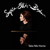 Take Me Home (Orchestral Versions) von Sophie Ellis Bextor