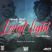 Long Night (feat. Matt Blaque) by Hydrolic West