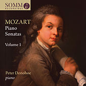 Mozart: Piano Sonatas, Vol. 1 by Peter Donohoe