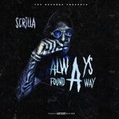 Always Found a Way de Scrilla