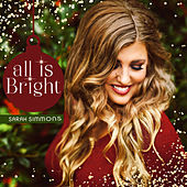 All Is Bright von Sarah Simmons