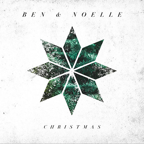 Christmas - EP by Ben and Noelle Kilgore
